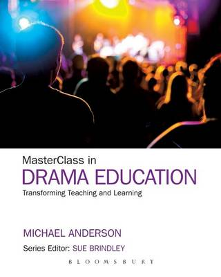 Masterclass in Drama: Transforming Teaching and Learning