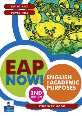 EAP Now! English for Academic Purposes Students' Book