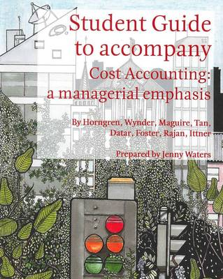 Cost Accounting Student Study Guide Supplement