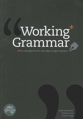Working Grammar: An Introduction for secondary English teachers