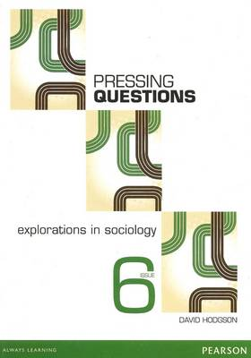 Pressing Questions: Explorations in Sociology