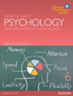 How to Write Psychology Reports & Essays 6th Edition