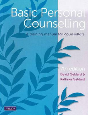 Basic Personal Counselling: A Training Manual for Counsellors 7E