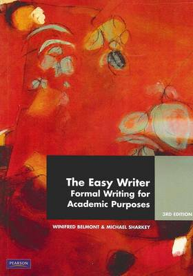 The Easy Writer: Formal Writing for Academic Purposes (Pearson Original Edition)
