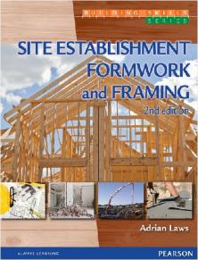 Site Establishment, Formwork and Framing + Etext