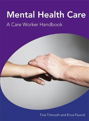 Mental Health Care a Care Worker Handbook