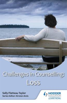 Challenges in Counselling: Loss