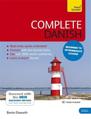 Complete Danish Beginner to Intermediate Course: Learn to read, write, speak and understand a new language with Teach Yourself