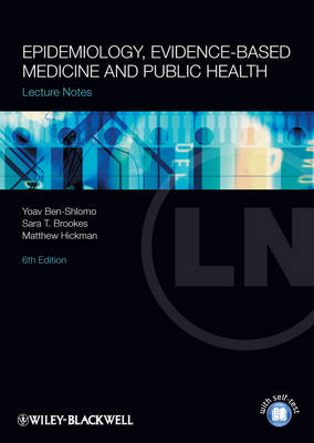 Lecture Notes: Epidemiology, Evidence-based Medicine and Public Health
