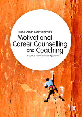 Motivational Career Counselling & Coaching: Cognitive and Behavioural Approaches