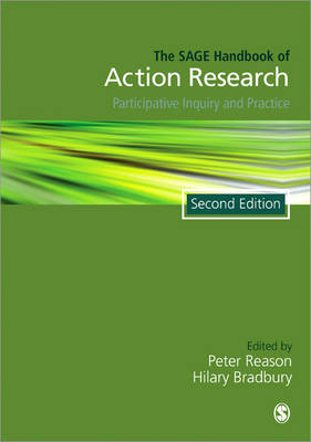 The Sage Handbook of Action Research: Participative Inquiry and Practice