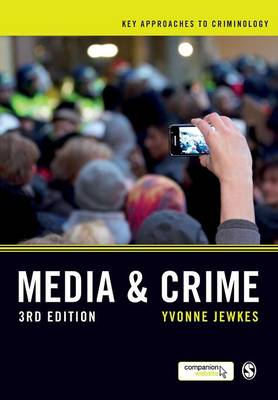 Media and Crime 3rd Edition