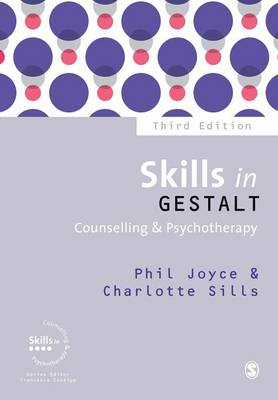 Skills in Gestalt Counselling & Psychotherapy