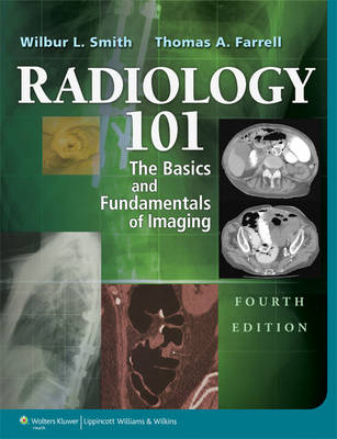 Radiology 101: The Basics & Fundamentals of Imaging