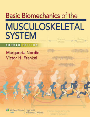 Basic Biomechanics of the Musculoskeletal System, North American Edition