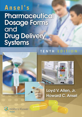 Ansel's Pharmaceutical Dosage Forms and Drug Delivery Systems with Access Code
