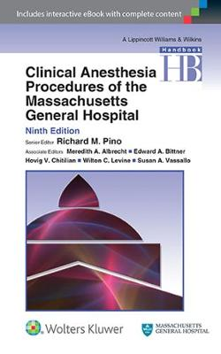 Clinical Anesthesia Procedures of the Massachusetts General Hospital