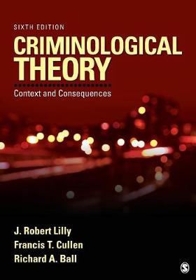 Criminological Theory: Context and Consequences 6ed
