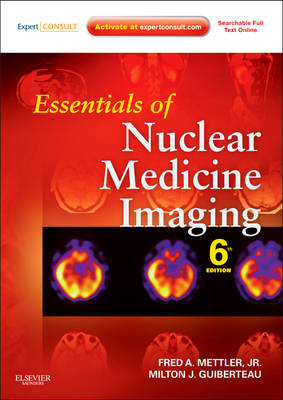 Essentials of Nuclear Medicine Imaging: Expert Consult- Online and Print