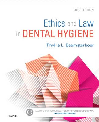 Ethics and Law in Dental Hygiene, 3e