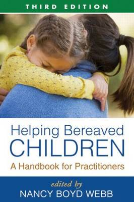 Helping Bereaved Children: A Handbook for Practitioners