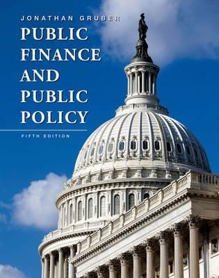 Public Finance and Public Policy 5e