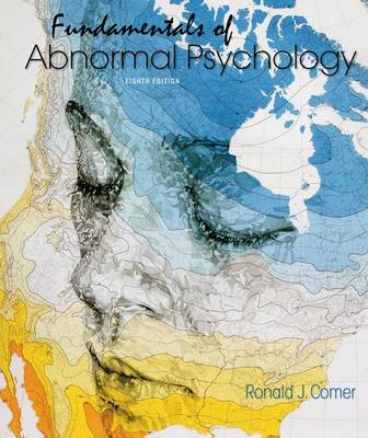 Fundamentals of Abnormal Psychology 8e