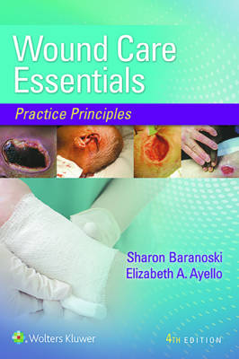 Wound Care Essential: Practice Principles 4th Edition