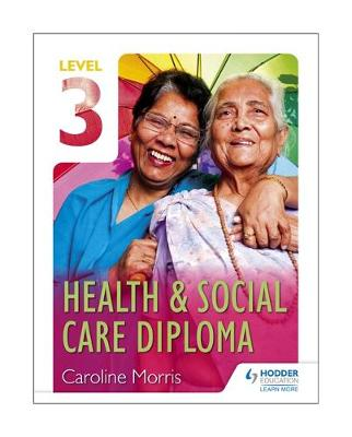 Level 3 Health & Social Care Diploma
