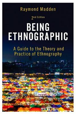 Being Ethnographic: A Guide to the Theory and Practice of Ethnography 2ed