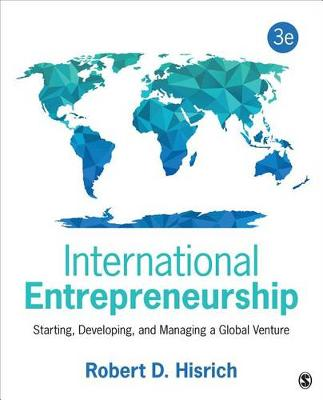 International Entrepreneurship Starting, Developing, and Managing a Global Venture 3rd Edition
