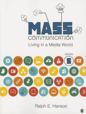 Mass Communication: Living in a Media World