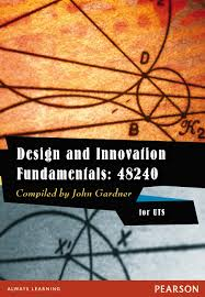48240 Design and Innovation Fundamentals UTS Custom Publication