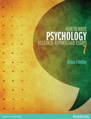 How to Write Psychology Reports + Essays 7th Edition