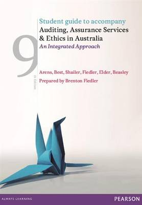 Auditing, Assurance Services and Ethics in Australia: Student Study Guide