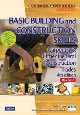 Basic Building and Construction Skills: Carpentry & Other General Construction (Revised)