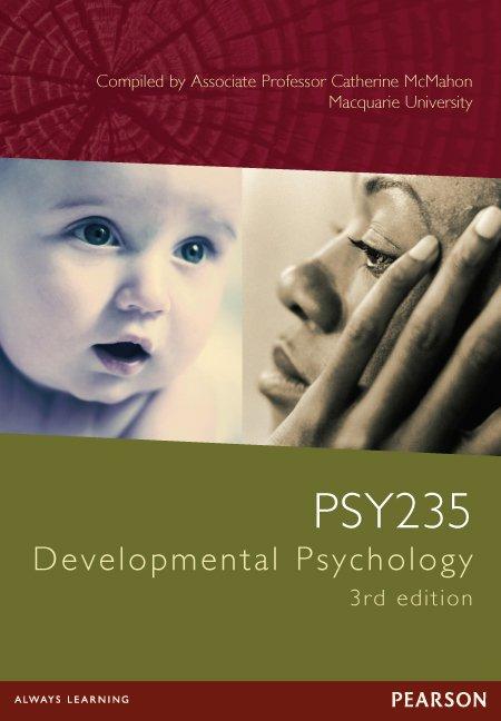 PSY235 Developmental Psychology 3E