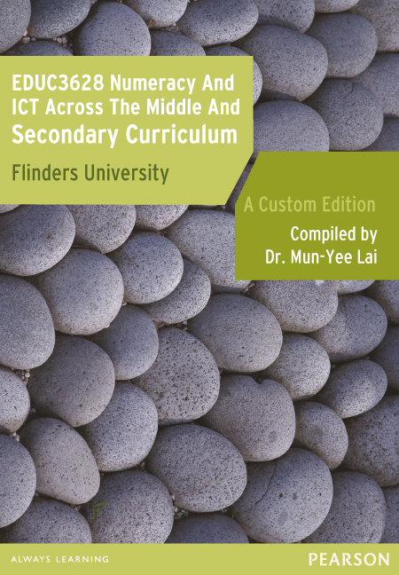 Numeracy and ICT Across the Middle and Secondary Curriculum EDUC3628 (Custom Edition)
