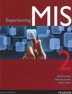 Experiencing MIS + MyMISLab