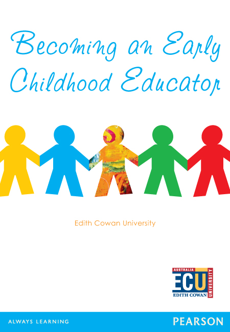 Becoming an Early Childhood Educator (Custom Edition)
