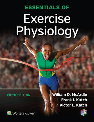 Essentials of Exercise Physiology, North American Edition
