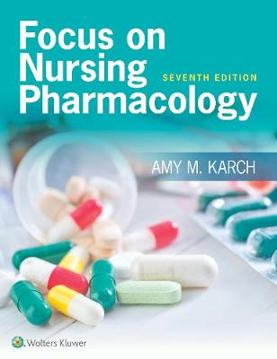 Focus on Nursing Pharmacology, North American Edition