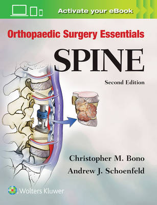 Orthopaedic Surgery Essentials: Spine (Orthopaedic Surgery Essentials Series)