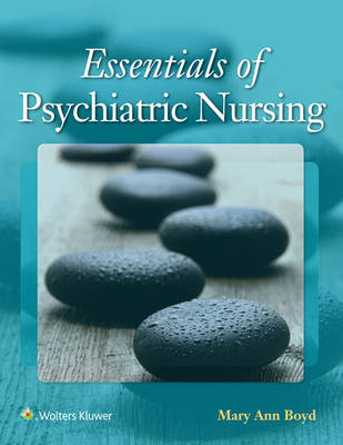 Essentials of Psychiatric Nursing, North American Edition
