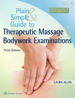 Plain and Simple Guide to Therapeutic Massage & Bodywork Examinations