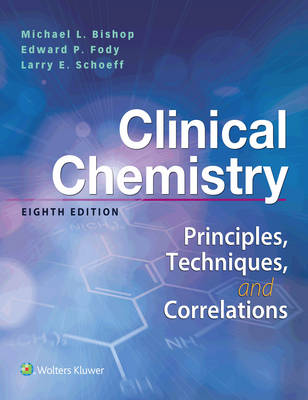Clinical Chemistry  Principles, Techniques, Correlations