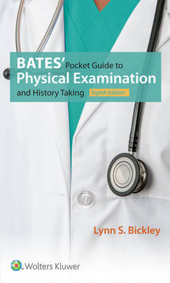 Bates' Pocket Guide to Physical Examination and History Taking, North American Edition