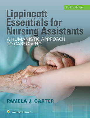 Lippincott Essentials for Nursing Assistants, North American Edition (Lippincott Essentials)