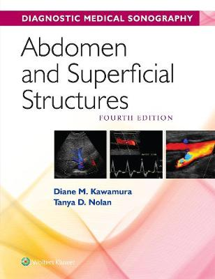 Diagnostic Medical Sonography- Abdomen and Superficial Structures