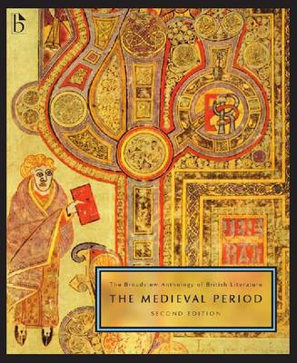 The Broadview Anthology of British Literature: The Medieval Period: v. 1